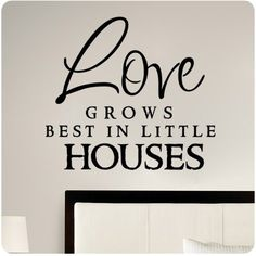Love grows best in little houses Wall Decal Sticker Art Mural Home Décor Quote >>> Continue to the product at the image link. (This is an affiliate link) #WallStickersMurals