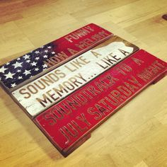 """Eric Church's 'Springsteen' lyrics on a stained wooden plank wall sign with an American flag theme. """"Funny how a melody, sounds like a memory.like a soundtrack to a July Saturday night, and Springsteen"""" Pallet Art, Pallet Signs, Wood Projects, Projects To Try, Craft Projects, Craft Ideas, Wood Crafts, Diy And Crafts, Plank Walls"""