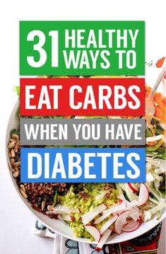 31 Healthy Ways People With Diabetes Can Enjoy Carbs