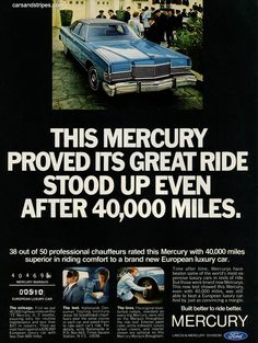 1970 Mercury Marquis Brougham - This Mercury proved its great ride stood up even after 40,000 miles - Original Ad