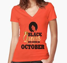 3205b363d 'Black Queens Are Born In October Birthday Gift Natural Hair Afro Strong  Black Girl Magic Melanin Poppin Faux Gold Foil Bling ' Women's Fitted V-Neck  ...