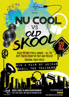 Nu Cool Vs Oldskool at Loop Bar on Friday, 27th February 2015. Events in bars and nightclubs in London - GuestlistSPOT.com.