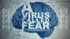 "A Virus Called Fear - Documentary Short Movie - Very few people understand the programming of fear, and why it distorts our perceptions. While fear is a program used for our survival, fear also creates irrational beliefs that cause larger systems of fear like politics, religion and the media. ""A Virus Called Fear"" is a short film about the conditioning of fear, and what irrational fears can lead to."