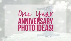 One Year Anniversary Photo Ideas with Happily Ever After Etc