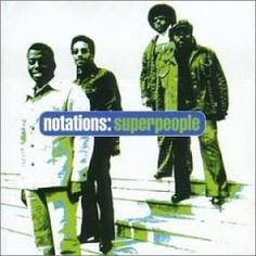 THE NOTATIONS / Superpeople (1974)