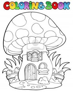 Find Coloring Book Mushroom House Vector Illustration stock images in HD and millions of other royalty-free stock photos, illustrations and vectors in the Shutterstock collection. Mushroom House, Mushroom Art, Mushroom Ideas, House Colouring Pages, Coloring Book Pages, Coloring Sheets, Coloring Pages For Teenagers, Wood Burning Patterns, House Drawing