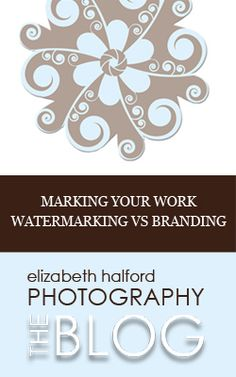 What's the difference between watermarking your photos and branding them? Read this to find out!