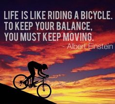 Life is like riding a bicycle – by Albert Einstein #WednesdayWisdom #Quote #Motivation https://www.easyreplication.co.uk/
