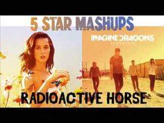 RADIOACTIVE  HORSE - Katy Perry and Imagine Dragons - Dark Horse VS Radi...