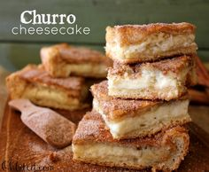 Churro Cheesecake!  Easy too, uses crescent rolls...can even be a cheese danish for breakfast!