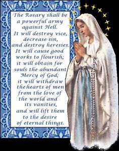 Pray the Rosary. Pray without ceasing.