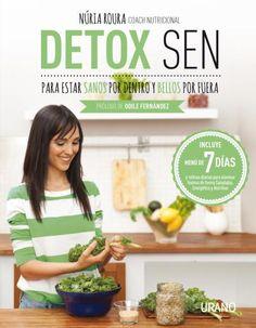 Detox SEN para estar sanos por dentro y bellos por fuera #feelgreatbook