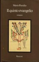Mario Pomilio, Il quinto evangelio (1975)