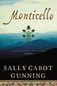 Monticello: A Daughter and Her Father; A Novel by Sally C... https://www.amazon.com/dp/0062320432/ref=cm_sw_r_pi_dp_x_BhVTxbS7GE2JC