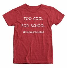 Check out this item in my Etsy shop https://www.etsy.com/listing/269617222/too-cool-for-school-homeschool