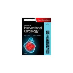 Textbook of Interventional Cardiology (Hardcover) (M.D. Eric J. Topol & M.D. Paul S. Teirstein)