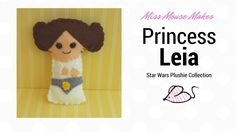 How to make a Princess Leia Felt Plushie, Star Wars DIY craft