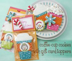 Klickitat Street: Coffee Cup cookies and Gift Card Cookie Toppers