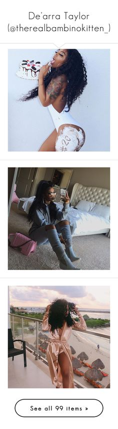 """""""De'arra Taylor (@therealbambinokitten_)"""" by kidwitcurls ❤ liked on Polyvore"""