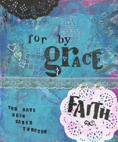 for by grace you hav