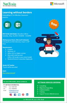 Learning without borders. Embedding ICT in Effective Classroom practice.  MS Forms & Sway : Education Edition Saturday , May 19,2018  09:00AM – 03:00PM  Multipurpose Room, Microsoft Indonesia Gedung Bursa Efek Indonesia, Tower 2, 18th Floor  RSVP: http://aka.ms/guruinovatif   #InfoNetTrain #MicrosoftEducation #Learning #EffectiveClassroom #Practice #MSForms #MSSway #School #Teachers