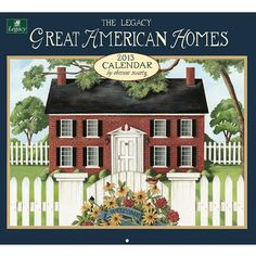 Great American Homes Wall Calendar: This 2013 Wall Calendar features the artwork of folk artist Dianna Swartz, inspired by American home life. This 12-month calendar is printed on high-quality, linen-embossed paper that has a distinctive, luxurious feel to it, and comes in a protective envelope.  $15.99  http://calendars.com/Assorted-Folk-Art/Great-American-Homes-2013-Wall-Calendar/prod201300003934/?categoryId=cat00033=cat00033#