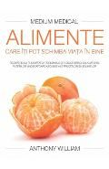 Alimente care iti pot schimba viata in bine - Anthony William - Medium Medical de Anthony William - Librex Anthony William, Gwyneth Paltrow, New York Times, Best Sellers, Cantaloupe, Ale, Medical, Health, Food