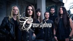 BEHIND THE VEIL WEBZINE BLOG: GRAVESHADOW have signed a worldwide deal with Maus...
