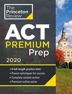 Read (PDF) Cracking the ACT Premium Edition with 8 Practice Tests, 2020 books