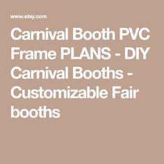 Carnival Booth PVC Frame PLANS - DIY Carnival Booths - Customizable Fair booths