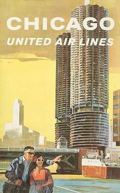 DP Vintage Posters - United Airlines Travel Poster, Chicago Marina Towers