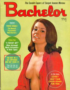 Bachelor — the retro magazine for the single man — told guys everything they needed to know about tricking women into having the sex. Jagodibuja Comics, Playboy Enterprises, Bottomless Girls, Glam Photoshoot, Lake Pictures, Pin Up Posters, Male Magazine, Hollywood, Sexy Teens