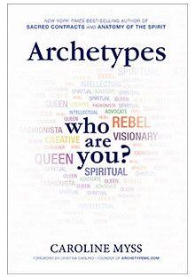 Archetypes - Book by Caroline Myss
