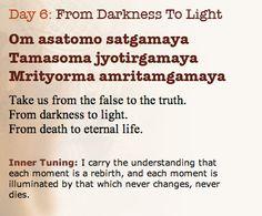From Darkness To Light - Om asatomo satgamaya Tamasoma Jyotirgamaya Mrityorma amritamgamaya