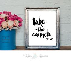 printable art quote take the cannoli Godfather quote printable quote movie quotes home decor wall art print movie printable art mafia quotes