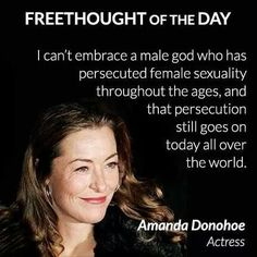 Feminist Celebrity& Quotes QUOTATION – Image : As the quote says – Description Religious misogyny. Sharing Brings Happiness – Don't forget to share this quote ! Anti Religion, Religion Quotes, Celebration Quotes, Persecution, Atheist, Thought Provoking, Equality, People, Brave
