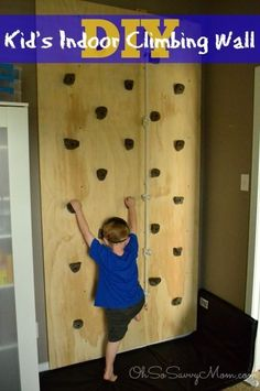 DIY Kids Indoor or Outdoor Climbing Wall, perfect for the playroom, bedroom, you can even use it in your backyard! Indoor Climbing Wall, Kids Climbing, Rock Climbing, Diy Projects For Kids, Diy For Kids, Diy Montessori, Build A Playhouse, Jungle Gym, Indoor Activities For Kids