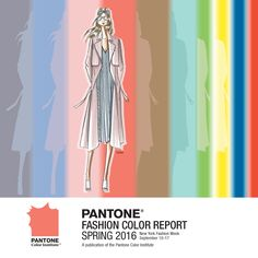 Here they are: Spring colors 2016  Pantone Fashion Color Report - from Pantone.com  Beautiful and bright!