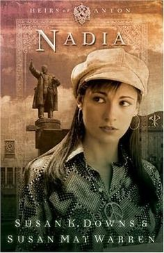 Nadia by Susan May Warren and Susan K Downs