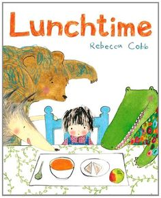 Lunchtime by Rebecca Cobb