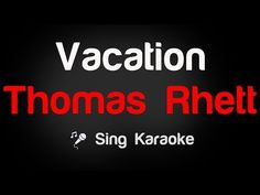 Thomas Rhett - Vacation Karaoke Lyrics - YouTube