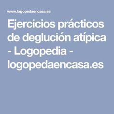Ejercicios prácticos de deglución atípica - Logopedia - logopedaencasa.es