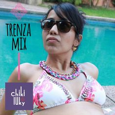 For a fashion weekend with a #LookChikiluky #TrenzaMix #Necklace #Colorful #Weekend #Fun #Pool #Accessories #CollaresChikiluky