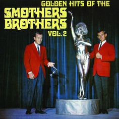 smothers brothers comedy pinterest | The Smothers Brothers - Golden Hits Of The Smothers Brothers, Vol. 2 ...