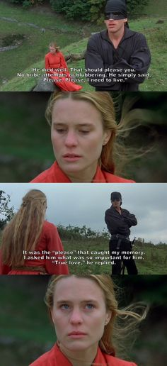 """Please. Please, I need to live."" (The Princess Bride)"