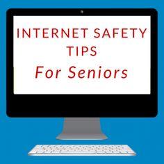 Internet Safety Tips for Seniors #seniors