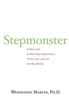 Stepmonster: A New Look at Why Real Stepmothers Think, Fe... https://www.amazon.com/dp/1517071380/ref=cm_sw_r_pi_dp_x_C3Odzb25XQ2QF