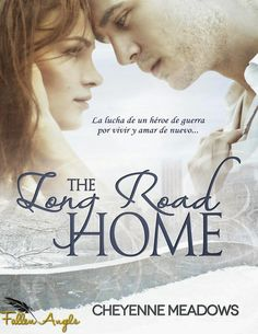 THE LONG ROAD HOME, CHEYENNE MEADOWS http://bookadictas.blogspot.com/2014/08/the-long-road-home-cheyenne-meadows.html
