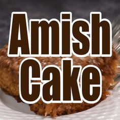 An easy, cake with that is extra moist. This Amish cake recipe has a butter, brown sugar & nut topping that bakes into the top of the cake. Best Amish Recipes, Amish Bread Recipes, Best Cake Recipes, Sweet Recipes, Dessert Recipes, Favorite Recipes, Amish Pie Crust Recipe, Dutch Recipes, Friendship Bread Recipe
