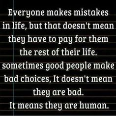 Everyone Makes Mistakes in Life...